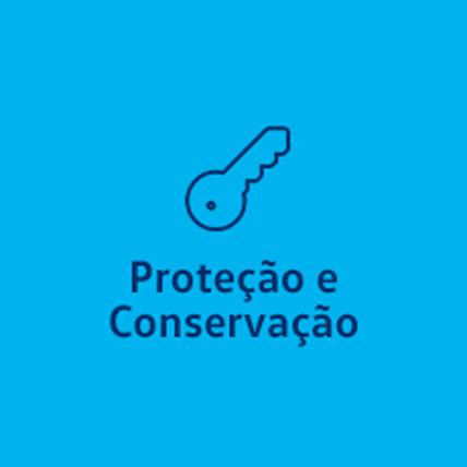 Proteção e Conservação